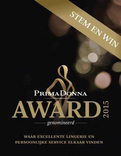 Genomineerd PrimaDonna Award 2015: Stem voor ons en maak kans op een lingerie setje voor jou en een vriendin twv €125.
